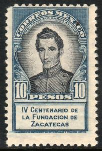 MEXICO 824, $10P 400th Anniversary of Zacatecas. UNUSED, HINGED, OG. (1196)