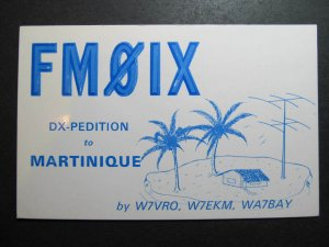 10041 Amateur Radio QSL Card DX PEDITION TO MARTINIQUE