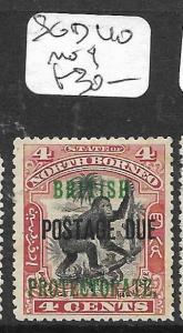 NORTH BORNEO (P0405B) POSTAGE DUE  4C MONKEY BP SG D40  MOG