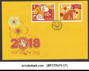 ISLE OF MAN - 2018 YEAR OF THE DOG - 2V - FDC