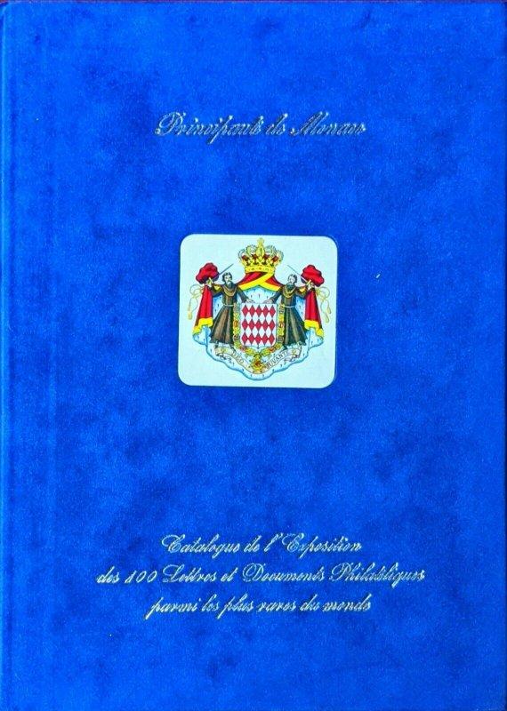 Fév. 1999 Club de Monte Carlo Exposition des 100 TIMBRES ET DOCUMENTS PLUS RARES