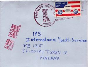 Airmail Issues 31c Plane and Globes 1978 Fairless Hills, PA 19030 Airmail to...