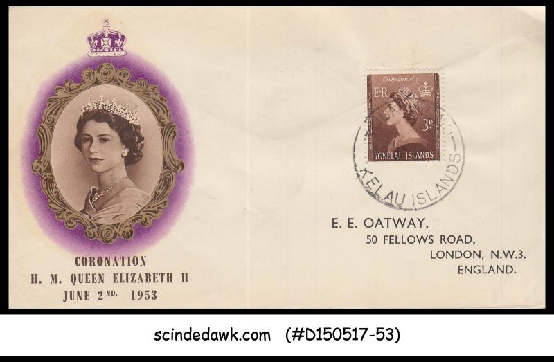 TOKELAU ISLANDS  -  1953 QE CORONATION IFIRST DAY COVER
