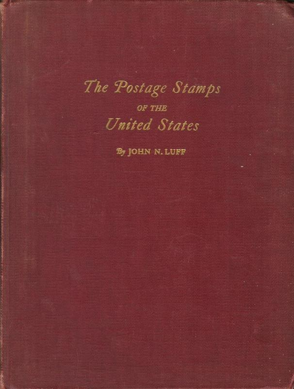 The Postage Stamps of the United States,