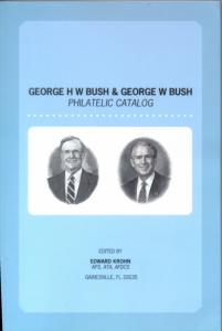George H W & George W Bush Philatelic Catalog