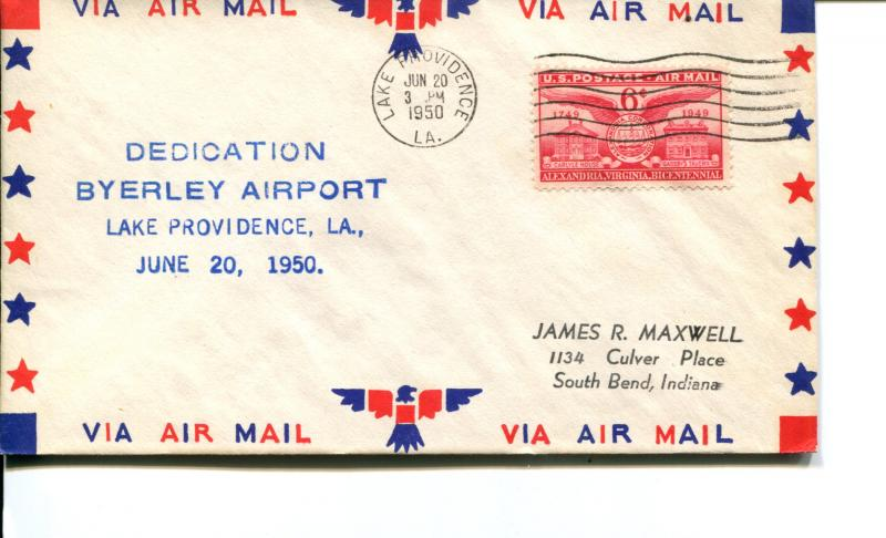 USA SC# C40 Byerley Airport, Lake Providence, LA Dedication Patriotic Cover