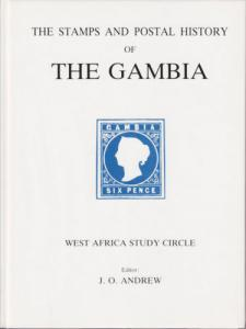 Stamps and Postal History of The Gambia, by J.O. Andrew, NEW with dust jacket