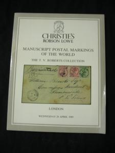 CHRISTIES 1989 AUCTION CATALOGUE MANUSCRIPT POSTAL MARKINGS OF WORLD 'ROBERTS'