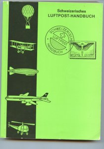 Switzerland 1978 Airmail Handbook (Swiss Aero=Phila Study Group), softbound