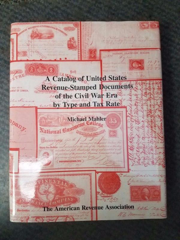 CATALOG of U.S. REVENUE-STAMPED DOCUMENTS OF THE CIVIL WAR ERA hard covered book