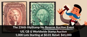 The 236th HipStamp No Reserve Auction Event