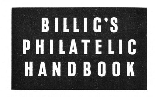 Billig's Philatelic Handbook Vol.17