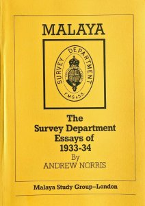 MALAYA - THE SURVEY DEPARTMENT ESSAYS OF 1933-34 States Straits Settlements