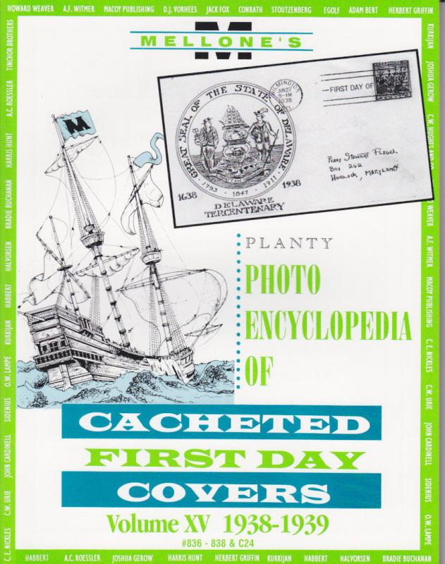 Planty, Volume XV, 1938-1939 Cacheted First Day Cover Photo Encyclopedia, NEW