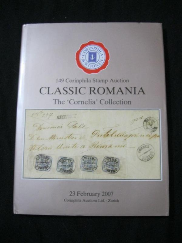CORINPHILA AUCTION CATALOGUE 2007 'CORNELIA' COLLECTION OF ROMANIA