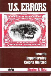 U.S. Errors: Inverts, Imperforates, Colors Omitted,