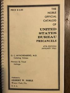 UNITED STATES BUREAU PRECANCELS by Gilbert W Noble 1965 edition