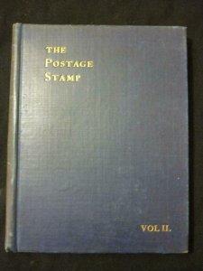 THE POSTAGE STAMP VOL II 1908 edited by EDWARD J NANKEVILLE