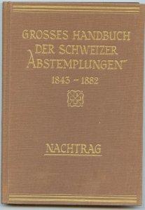 Switzerland 1954 Supplement, Handbook of Swiss Cancellations,Hardcover 185 pages