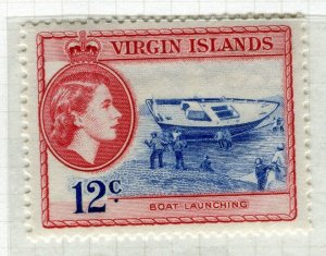 VIRGIN ISLANDS; 1954 early QEII issue fine Mint hinged 12c. value