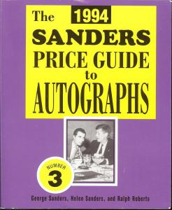 The 1994 Sanders Price Guide to Autographs,