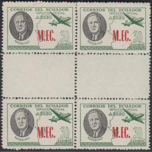 ECUADOR 1949 ROOSEVELT AIR OFFICIAL Bts O232 PERF 11 GUTTER BLOCK OF FOUR MNH