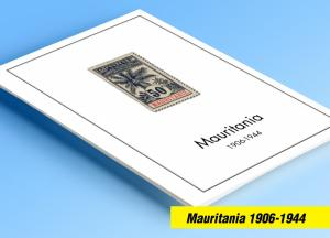 COLOR PRINTED MAURITANIA 1906-1944 STAMP ALBUM PAGES (15 illustrated pages)