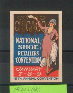 55203 -  VINTAGE  POSTER STAMP Label - USA:  Chicago SHOE CONVENTION 1920'S