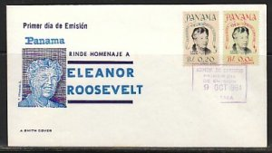 Panama, Scott cat. 455, C330. Eleanor Roosevelt issue. First day cover. ^