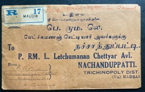 1940 Maubin Burma Commercial Registered Cover To Nachanduppatti