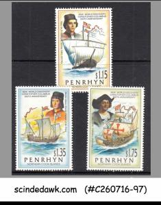 PENRHYN - 1991 500th ANNIVERSARY OF NEW WORLD DISCOVERY COLOMBUS - 3V - MINT NH