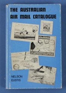AUSTRALIAN Airmail Catalogue by N Eustis