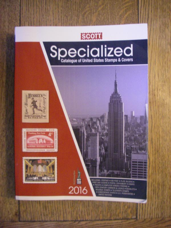 2016 SCOTT UNITED STATES SPECIALIZED STAMP CATALOGUE OF STAMPS & COVERS