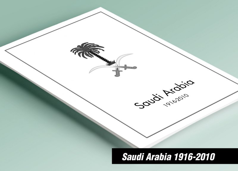 PRINTED SAUDI ARABIA [K.S.A,]1916-2010 STAMP ALBUM PAGES (205 pages)