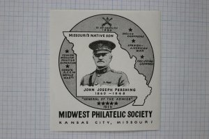 Midwest Philatelic Society KS MO 1948 John Pershing war hero Souvenir Label ad