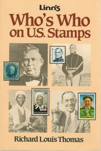 Linn's Who's Who On U.S. Stamps, by Richard Louis Thomas