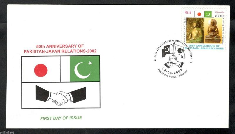 Pakistan 2002 Japan Diplomatic Relation Buddha Buddhism Flags Sc 987 FDC # 7028