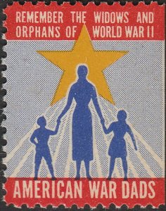 Stamp Label USA WWII Poster American War Dads Remember Widows and Orphans 2 MNH