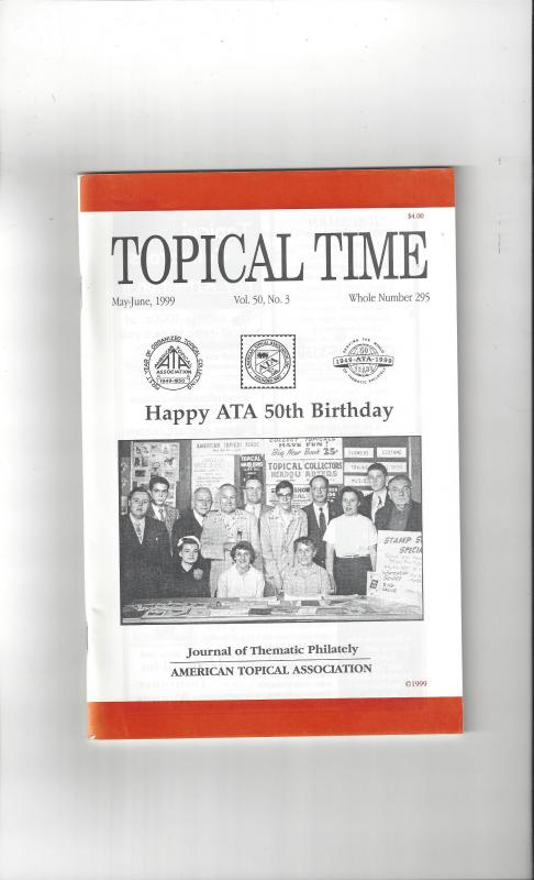Topical Time Magazine MAY-JUN 1999  Number 295, ATA Journal