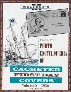 Mellone's Planty Photo Encyclopedia of Cacheted FDCs, Volume X, 1936 issues, NEW