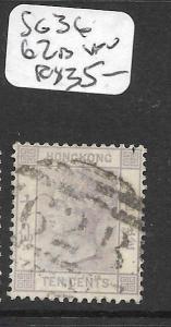 HONG KONG      (PP2706B)  QV 10C  SG 36  62B CANCEL  VFU  SCARCE