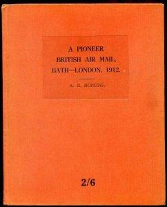 1929 A Pioneer British Air Mail Bath-London 1912 by A.E.Hopkins hardback