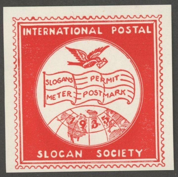 1935 INTERNATIONAL POSTAL SLOGAN SOCIETY Poster Stamp