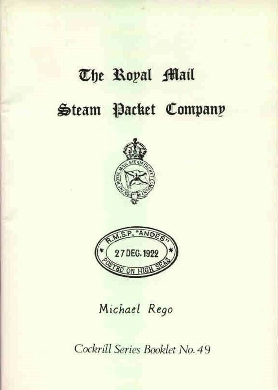ROYAL MAIL STEAM PACKET COMPANY Ships Postmarks Locals Paquebot RMSP High Seas