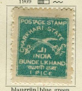 INDIA; CHARKHARI 1909 early classic perf local issue Mint 1p. value
