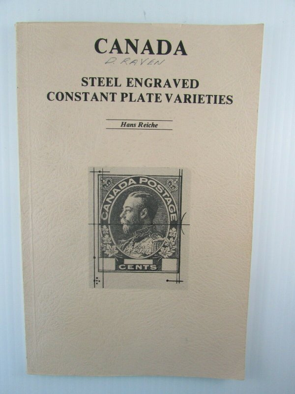Canada 1982 Steel Engraved Constant Plate Varieties Hans Reiche softcover book
