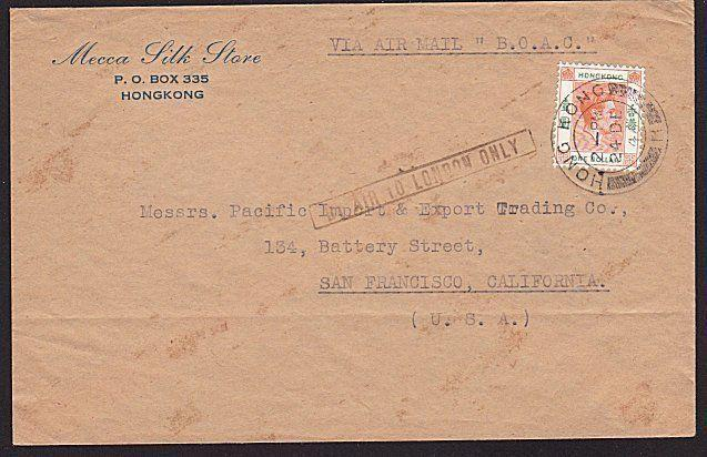 HONG KONG 1946 cover to USA per BOAC BY AIR TO LONDON ONLY..................8283