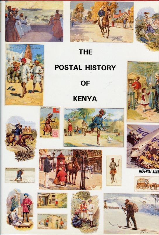 The Postal History Of Kenya di Edward B. Proud