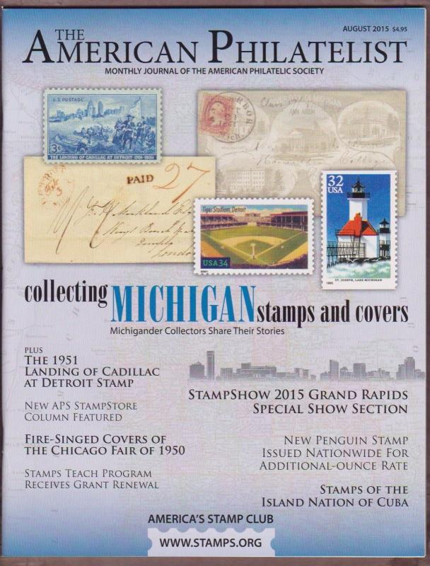 APS Magazine Aug 2015 , Collecting Michigan Stamps and Covers - I Combine S/H