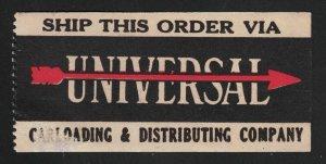 Ship This Order Via Universal Carloading & Distributing Company Label